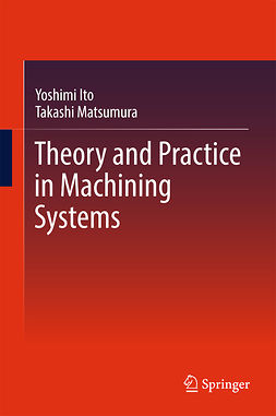 Ito, Yoshimi - Theory and Practice in Machining Systems, ebook