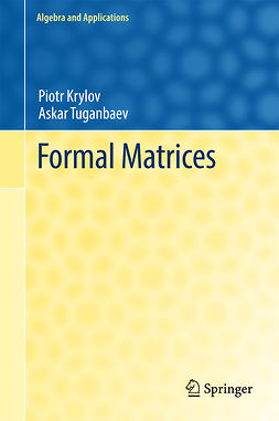 Krylov, Piotr - Formal Matrices, ebook