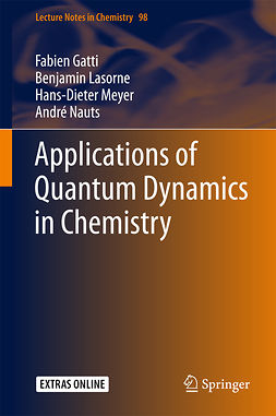 Gatti, Fabien - Applications of Quantum Dynamics in Chemistry, e-bok