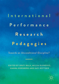 Bala, Sruti - International Performance Research Pedagogies, ebook