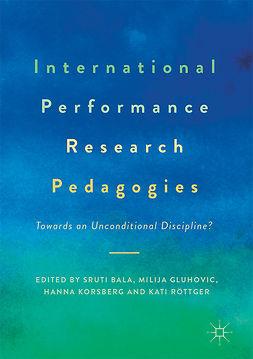 Bala, Sruti - International Performance Research Pedagogies, e-kirja