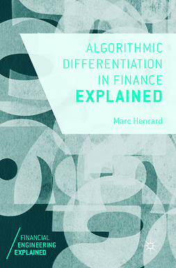 Henrard, Marc - Algorithmic Differentiation in Finance Explained, e-bok
