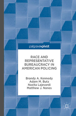 Butz, Adam M. - Race and Representative Bureaucracy in American Policing, e-bok