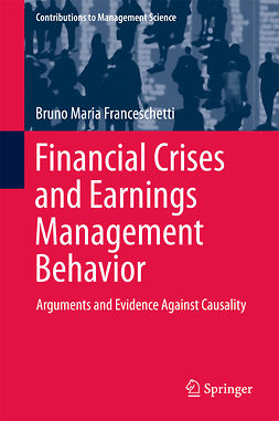 Franceschetti, Bruno Maria - Financial Crises and Earnings Management Behavior, e-kirja