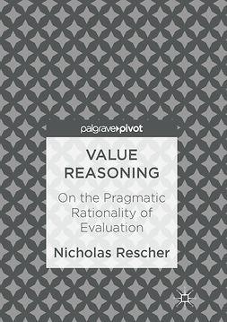 Rescher, Nicholas - Value Reasoning, ebook