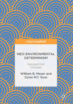 Guss, Dylan M.T. - Neo-Environmental Determinism, ebook