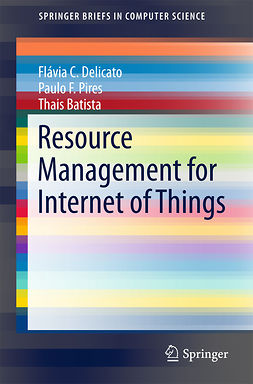 Batista, Thais - Resource Management for Internet of Things, e-bok