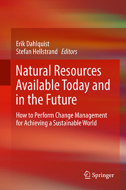 Dahlquist, Erik - Natural Resources Available Today and in the Future, e-bok