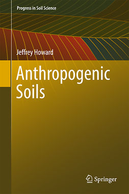 Howard, Jeffrey - Anthropogenic Soils, e-kirja