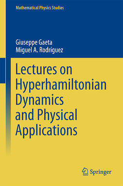 Gaeta, Giuseppe - Lectures on Hyperhamiltonian Dynamics and Physical Applications, ebook