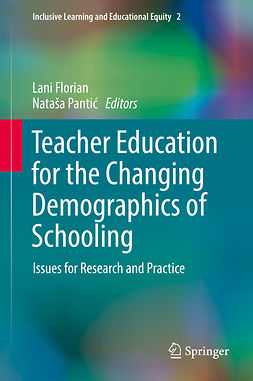 Florian, Lani - Teacher Education for the Changing Demographics of Schooling, e-bok