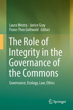 Gottwald, Franz-Theo - The Role of Integrity in the Governance of the Commons, e-bok