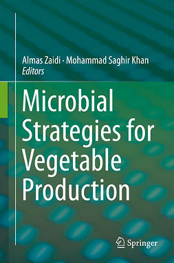 Khan, Mohammad Saghir - Microbial Strategies for Vegetable Production, ebook