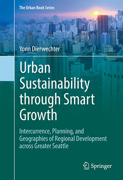 Dierwechter, Yonn - Urban Sustainability through Smart Growth, ebook