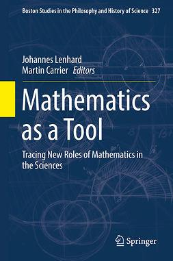 Carrier, Martin - Mathematics as a Tool, e-bok