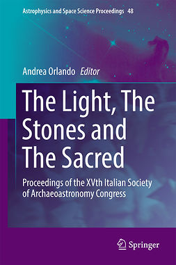 Orlando, Andrea - The Light, The Stones and The Sacred, ebook