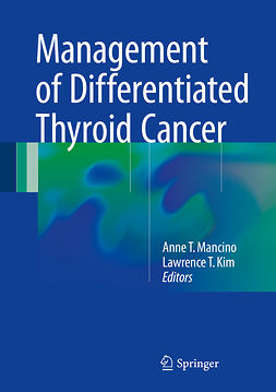 Kim, Lawrence T. - Management of Differentiated Thyroid Cancer, ebook