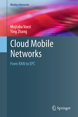 Vaezi, Mojtaba - Cloud Mobile Networks, ebook