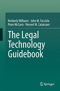 Catanzaro, Vincent M. - The Legal Technology Guidebook, ebook