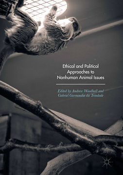 Trindade, Gabriel Garmendia da - Ethical and Political Approaches to Nonhuman Animal Issues, ebook