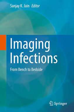 Jain, Sanjay K. - Imaging Infections, ebook