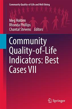 Holden, Meg - Community Quality-of-Life Indicators: Best Cases VII, e-kirja