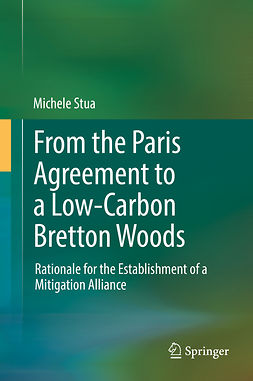 Stua, Michele - From the Paris Agreement to a Low-Carbon Bretton Woods, ebook