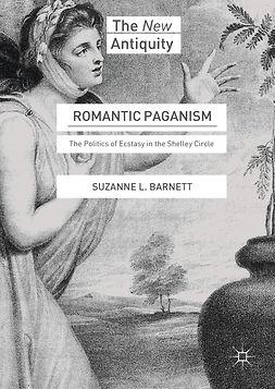 Barnett, Suzanne L. - Romantic Paganism, ebook