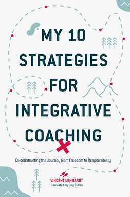 Lenhardt, Vincent - My 10 Strategies for Integrative Coaching, ebook