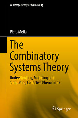 Mella, Piero - The Combinatory Systems Theory, e-bok