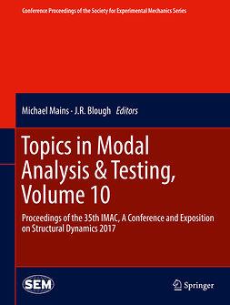 Blough, J.R. - Topics in Modal Analysis & Testing, Volume 10, ebook