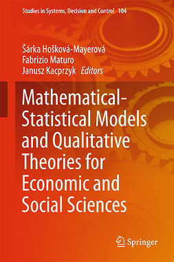 Hošková-Mayerová, Šárka - Mathematical-Statistical Models and Qualitative Theories for Economic and Social Sciences, e-bok