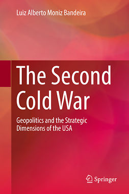 Bandeira, Luiz Alberto Moniz - The Second Cold War, e-bok