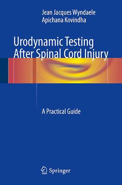 Kovindha, Apichana - Urodynamic Testing After Spinal Cord Injury, ebook