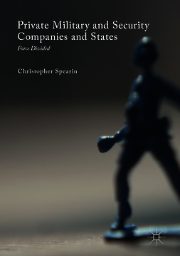 Spearin, Christopher - Private Military and Security Companies and States, ebook