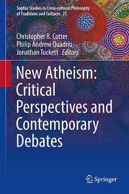Cotter, Christopher R. - New Atheism: Critical Perspectives and Contemporary Debates, ebook