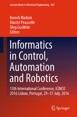Gusikhin, Oleg - Informatics in Control, Automation and Robotics, ebook