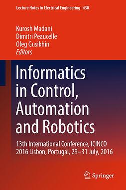 Gusikhin, Oleg - Informatics in Control, Automation and Robotics, e-bok