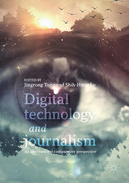 Lo, Shih-Hung - Digital Technology and Journalism, e-bok