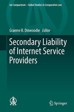 Dinwoodie, Graeme B. - Secondary Liability of Internet Service Providers, ebook