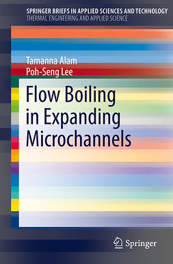 Alam, Tamanna - Flow Boiling in Expanding Microchannels, ebook