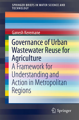 Keremane, Ganesh - Governance of Urban Wastewater Reuse for Agriculture, ebook