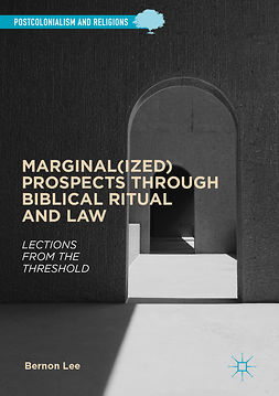 Lee, Bernon - Marginal(ized) Prospects through Biblical Ritual and Law, e-bok
