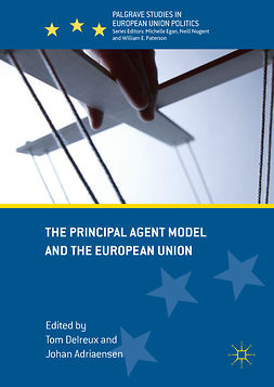 Adriaensen, Johan - The Principal Agent Model and the European Union, ebook