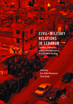 Gade, Tine - Civil-Military Relations in Lebanon, ebook
