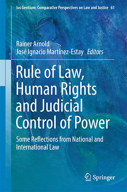 Arnold, Rainer - Rule of Law, Human Rights and Judicial Control of Power, e-kirja