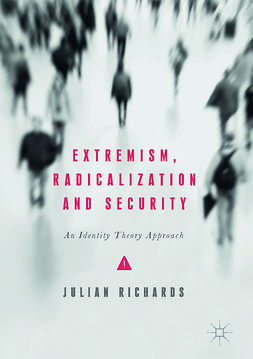 Richards, Julian - Extremism, Radicalization and Security, e-bok