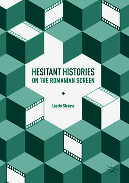 Strausz, László - Hesitant Histories on the Romanian Screen, ebook