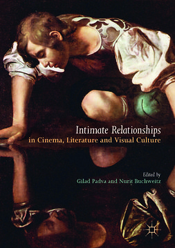 Buchweitz, Nurit - Intimate Relationships in Cinema, Literature and Visual Culture, ebook