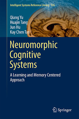 Chen, Kay  Tan - Neuromorphic Cognitive Systems, ebook